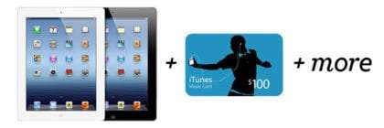 win an iPad 3 + $100 iTunes gift card and more