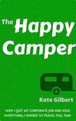 a book cover showing a small trailer graphic, titled The Happy Camper, by Kate Gilbert