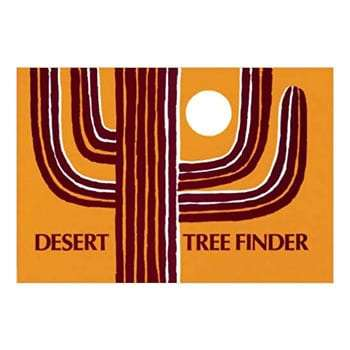 Desert Tree Finder: a pocket manual for identifying desert trees